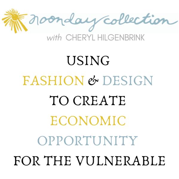 Cheryl Hilgenbrink for Noonday Collection
